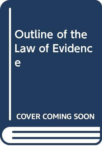 9780406570673: Outline of the Law of Evidence