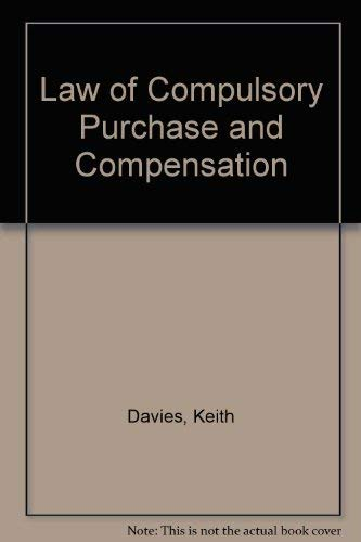 Law of Compulsory Purchase and Compensation: Keith Davies