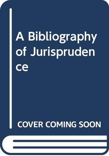 A Bibliography of Jurisprudence: Dias, R.W.M.