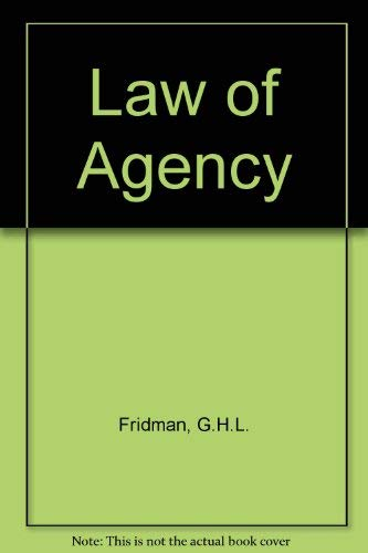 The Law of Agency: G.H.L. Fridman