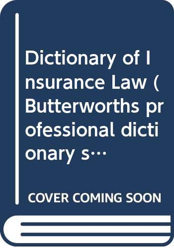 9780406603012: Dictionary of Insurance Law