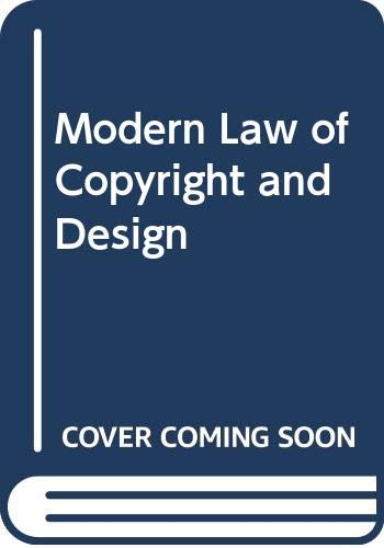 9780406616975: The Modern Law of Copyright and Designs
