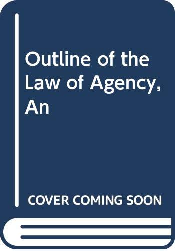 Outline of the Law of Agency, An: Munday, R.J.C.