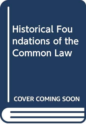 9780406625014: Historical Foundations of the Common Law