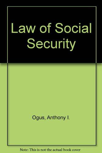 The Law of Social Security: Ogus a I Barendt e m