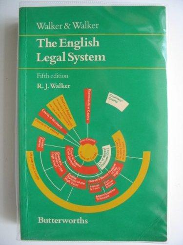 The English Legal System: Walker, R.J