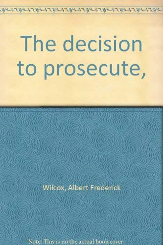 The Decision to Prosecute