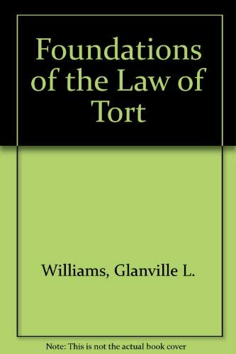 9780406683854: Foundations of the Law of Tort