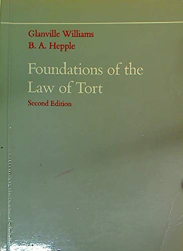 9780406683878: Foundations of the Law of Tort