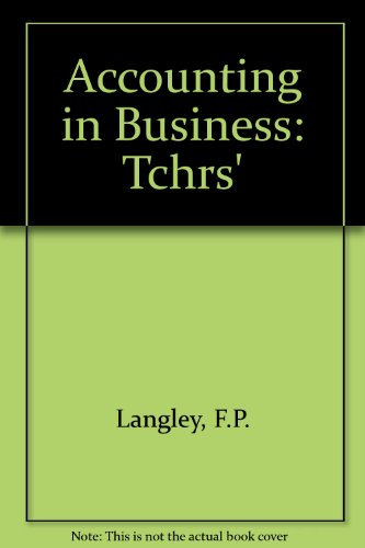 Accounting in Business: Tchrs': F.P. Langley, D.A.