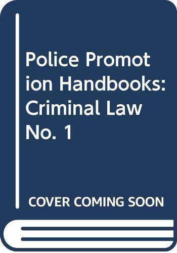 9780406841209: Police Promotion Handbooks: Criminal Law No. 1 (Baker and Wilkie's police promotion handbooks ; no. 1)
