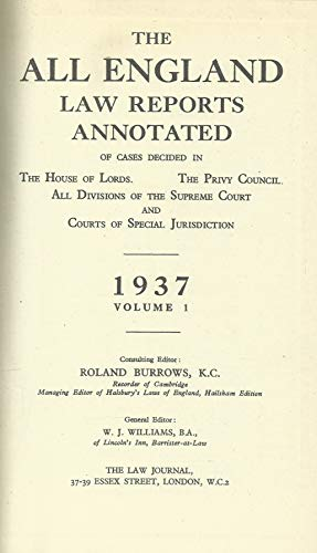 The All England Law Reports. 1937, Volume 1.: Roland Burrows.