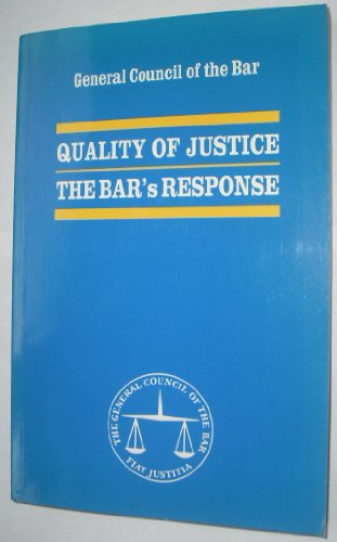9780406888990: Quality of justice: The Bar's response