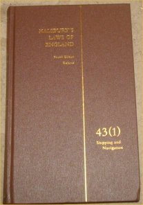 Halsbury s Laws of England. Fourth Edition Reissue. Volume 43 (1). Shipping and Navigation.: Lord ...