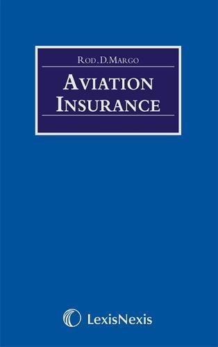 9780406891013: Aviation Insurance