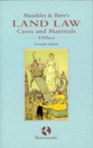 Maudsley and Burn's Land Law: Cases and: Burn, E.H.