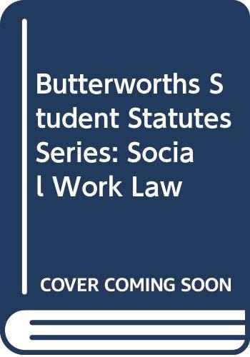 9780406897763: Butterworths Student Statutes Series: Social Work Law