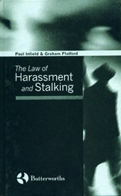 The Law of Harassment and Stalking: Paul Infield