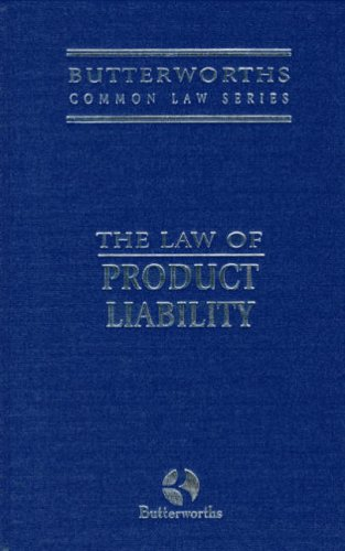 9780406900500: Product Liability (Butterworths Common Law Series)