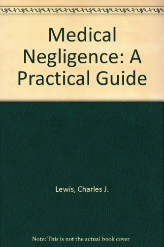 9780406902832: Medical Negligence: A Practical Guide