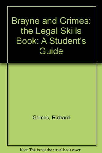 9780406904157: Brayne and Grimes: the Legal Skills Book: A Student's Guide