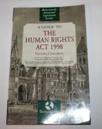 A Guide to the Human Rights Act,: Parosha Chandran