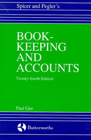 9780406905260: Financial Reporting for Business and Practice, Twenty Fourth Edition: Spicer and Pegler's Book-keeping and accounts