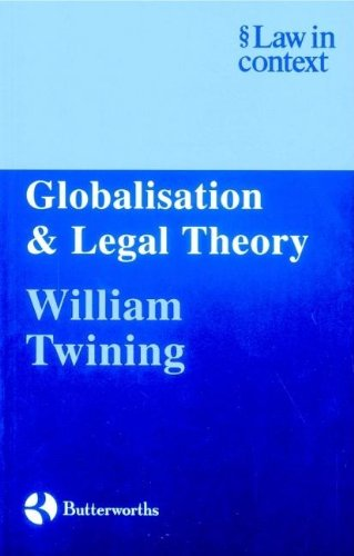 9780406913593: Globalisation and Legal Theory (Law in Context)