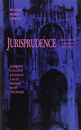 Introduction to Jurisprudence and Legal Theory: Commentary: Barron, Anne, Collins,