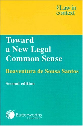 9780406949974: Toward a New Legal Common Sense: Law, Globalization, and Emancipation