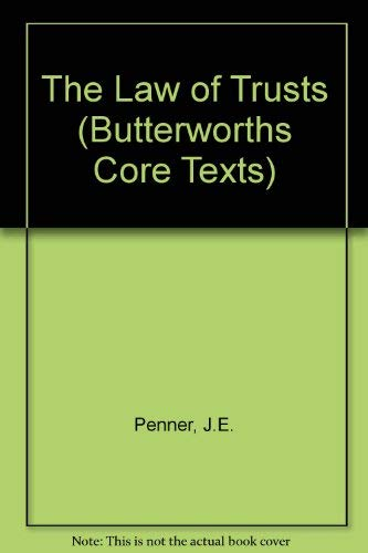 9780406949981: The Law of Trusts (Butterworths Core Texts)