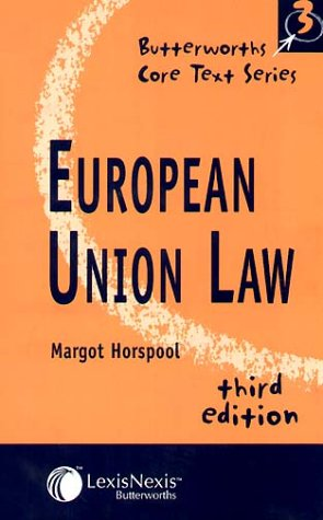 9780406950000: European Union Law (Core Text Series)