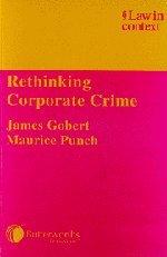 9780406950062: Rethinking Corporate Crime