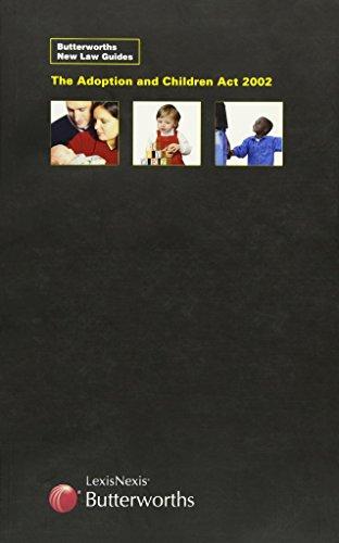 The Adoption and Children Act 2002 (Butterworth's: Ryden, David K.,