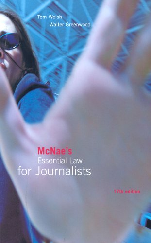 McNae's Essential Law for Journalists (0406959498) by Tom Welsh; Walter Greenwood
