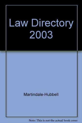 Butterworths Law Directory 2003 a Directory of Solicitors and Barristers in Private Practice, Com...