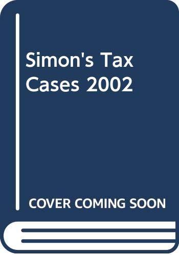 Simon's Tax Cases 2002
