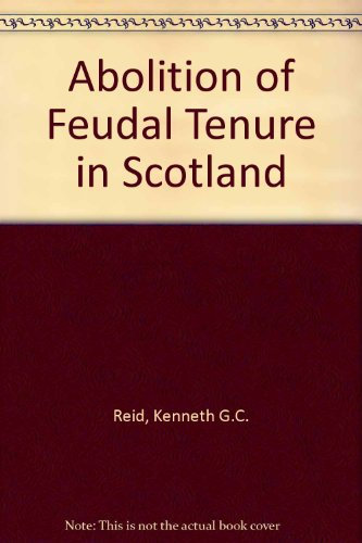 9780406969682: The Abolition of Feudal Tenure in Scotland