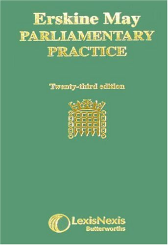 9780406970947: Erskine May's Treatise on the Law, Privileges, Proceedings, and Usage of Parliament