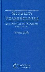 Minority Shareholders Law, Practice and Procedure 2nd: Joffe