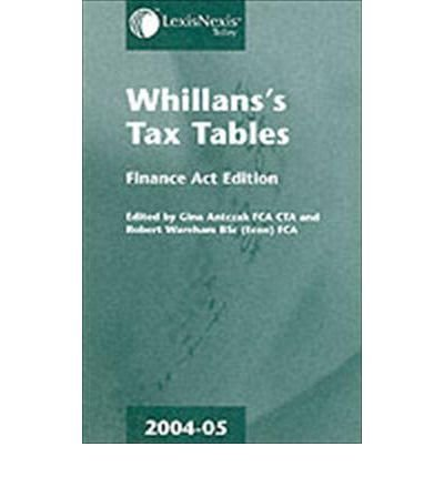 Whillans's Tax Tables 2004-2005 (Second Edition): Antczak, Gina
