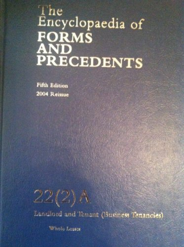 The Encyclopaedia of Forms and Precedents. Fifth Edition. Volume 22 (2) A. Landlord and Tenant (...
