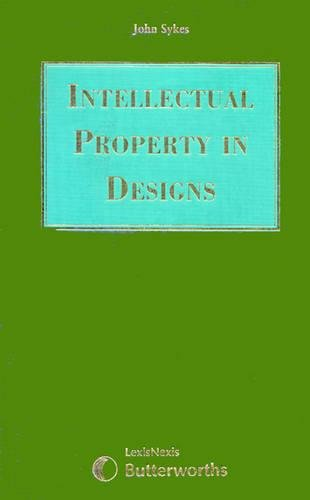 9780406976253: Intellectual Property in Designs