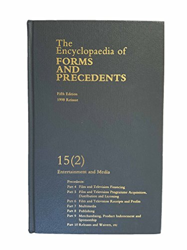 The Encyclopaedia of Forms and Precedents. Fifth Edition. Volume 15 (2). Precedents: Part 4 Film ...
