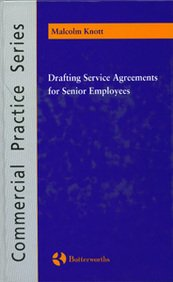 9780406982643: Drafting Service Agreements for Senior Employees (Butterworths Commercial Practice)