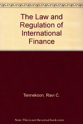 9780406984111: The Law and Regulation of International Finance