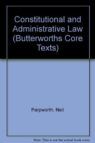9780406985880: Constitutional and Administrative Law (Butterworths Core Texts)