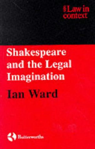 9780406988034: Shakespeare and the Legal Imagination