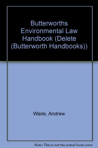 9780406991546: Butterworths Environmental Law Handbook (Delete (Butterworth Handbooks))