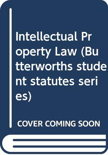 9780406993762: Intellectual Property Law (Butterworths student statutes series)